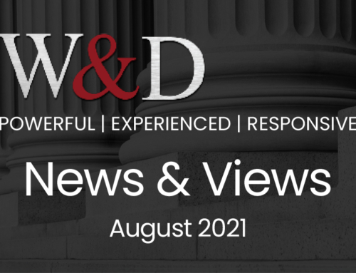 W&D News & Views August 2021